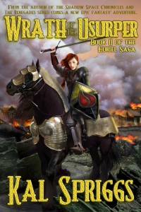 Wrath of the Usurper, Book II of the Eoriel Saga