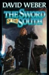 David Weber's The Sword of the South.