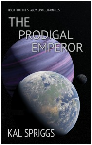 The Prodigal Emperor, Book III of the Shadow Space Chronicles