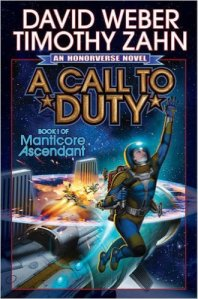 A Call to Duty by David Weber and Timothy Zahn