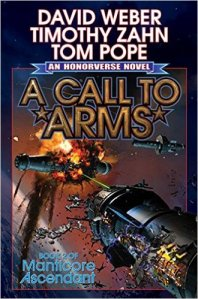 A Call to Arms by David Weber and Timothy Zahn