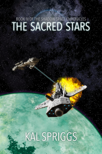 The Sacred Stars, Book 5 of the Shadow Space Chronicles